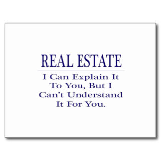 realtor_joke_explain_not_understand_postcard-raed1e982b34b433092502a9278dde628_vgbaq_8byvr_324