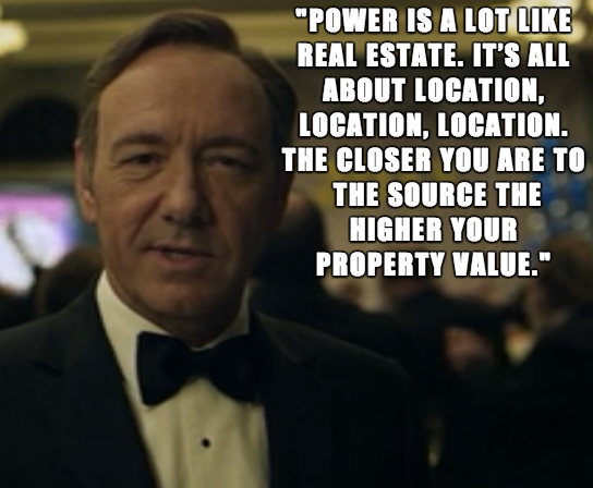 frank_underwood_quote_image_power_realestate